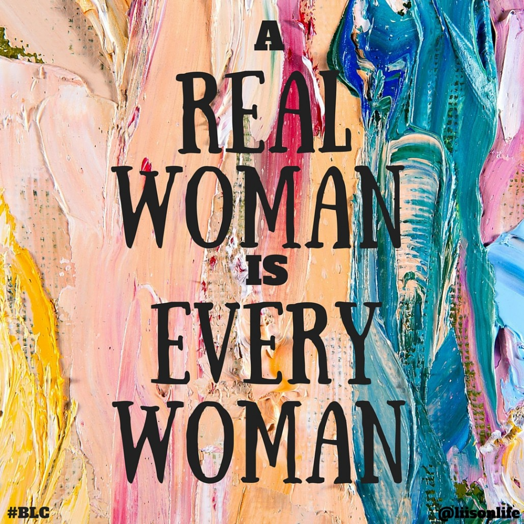 a-real-woman-is-every-woman-liis-windischmann